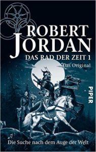 Cover Das Rad der Zeit 1. Das Original: Die Suche nach dem Auge der Welt