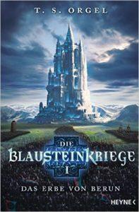 Cover von Die Blausteinkriege 1 - Das Erbe von Berun