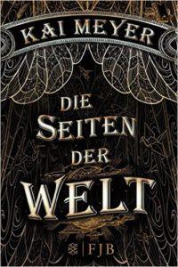 Cover von Die Seiten der Welt von Kai Meyer
