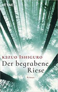 Cover von Der begrabene Riese von Kazuo Ishiguro